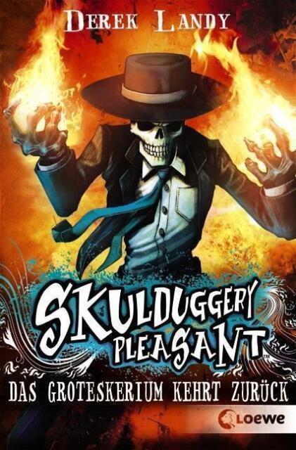 Skulduggery Pleasant – Das Groteskerium kehrt zurück von Derek Landy (2011,...