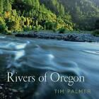 Rivers of Oregon by Tim Palmer (Hardback, 2016)