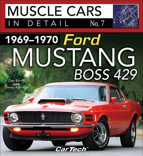 Book CT587 7 1969-1970 Ford Mustang Boss 429 Muscle Cars In Detail No