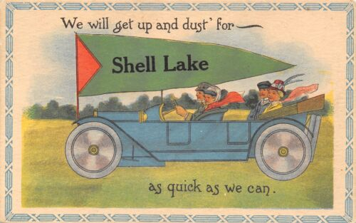 """Get Up & Dust For"" Shell Lake WisconsinVintage Touring Car1914 Pennant PC"