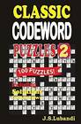 Classic Codeword Puzzles 2 by J S Lubandi (Paperback / softback, 2013)