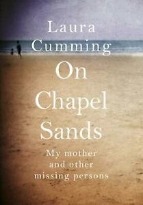 On-Chapel-Sands-My-mother-and-other-missing-persons-by-Laura-Cumming