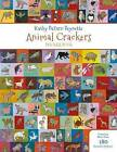 Kathy Dezarn Beynette Animal Crackers by Pomegranate Communications Inc,US (Novelty book, 2016)