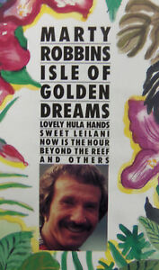 Isle-of-the-Golden-Dreams-by-Marty-Robbins-Cassette-1991-Sony-Music