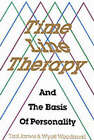 Time Line Therapy and the Basis of Personality by Wood, Wyatt Woodsmall, Tad James (Paperback, 1988)