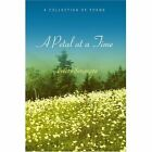 a Petal at a Time a Collection of Poems by Sengupta PREETY iUniverse Inc
