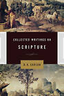 Collected Writings on Scripture by D. A. Carson (Hardback, 2010)