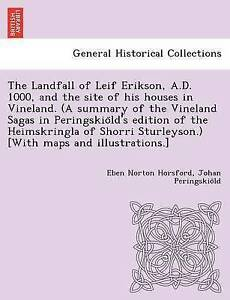 The-Landfall-of-Leif-Erikson-A-D-1000-and-the-site-of-his-houses-in-Vinela