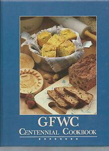 NE-GFWC - 1988 GFWC Centennial Cookbook, General Federation Women's Clubs Vintge