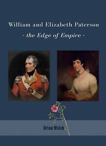 034-William-and-Elizabeth-Paterson-the-Edge-of-Empire-034-brand-new-2018