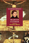 The Cambridge Companion to Martin Luther by Cambridge University Press (Paperback, 2003)