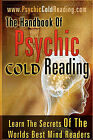 The Handbook of Psychic Cold Reading: Psychic Reading for the Non-Psychic by Dantalion Jones (Paperback / softback)