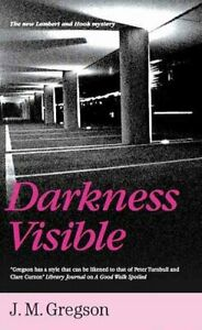 Darkness-Visible-by-J-M-Gregson-9781847511669-Brand-New-Free-UK-Shipping