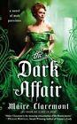 The Dark Affair by Maire Claremont (Paperback / softback, 2014)