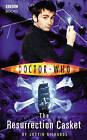Doctor Who: The Resurrection Casket by Justin Richards (Paperback, 2016)