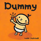 Dummy Board Book by Leslie Patricelli (Board book, 2005)