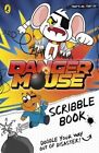 Danger Mouse: Scribble Book by Penguin Books Ltd (Paperback, 2016)