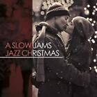 A Slow Jams Jazz Christmas von Various Artists (2013)