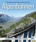 Alpenbahnen von Lothar Weber, Jan Reiners, Klaus-Jürgen Kühne und Werner Kurtz (2014, Taschenbuch)