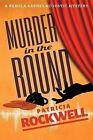 Murder in the Round: A Pamela Barnes Acoustic Mystery by Patricia Rockwell (Paperback / softback, 2012)