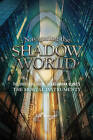 Navigating the Shadow World: The Unofficial Guide to Cassandra Clare's the Mortal Instruments by Liv Spencer (Paperback, 2013)