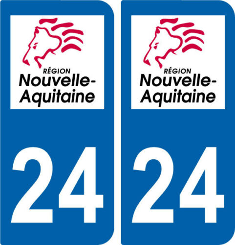 24 REGION AQUITAINE 2 STICKERS AUTOCOLLANT PLAQUE IMMATRICULATION DEPARTEMENT