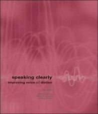 Speaking Clearly: Improving Voice and Diction with free Pronunciation CD-ROM