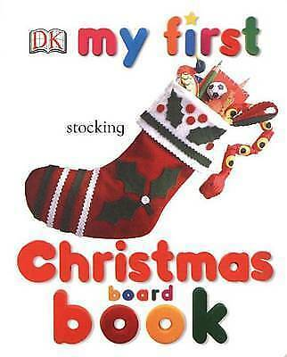 My First Christmas Board Book (My 1st Board Books) by DK Publishing