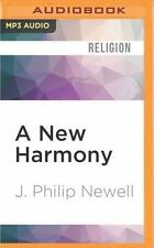 A New Harmony : The Spirit, the Earth, and the Human Soul by J. Philip Newell...