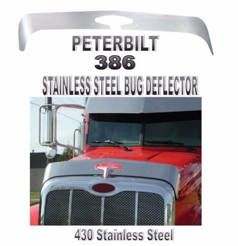 PETERBILT 386  STAINLESS STEEL BUG DEFLECTOR