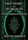 Magic Squares and Tree of Life: Western Mandalas of Power by Nineveh Shadrach (Paperback / softback, 2009)