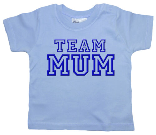 "Funny Baby T-Shirt /""Team Mum/"" Mummy Mother/'s Day Birthday Boy Girl Top"