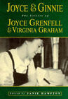 Joyce and Ginnie: The Letters of Joyce Grenfell and Virginia Graham by Joyce Grenfell, Virginia Graham (Hardback, 1997)