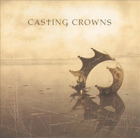 Casting Crowns by Casting Crowns  NEW Free Shipping