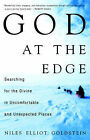 God at the Edge: Searching for the Divine in Uncomfortable and Unexpected Places by Niles Goldstein (Paperback, 2001)