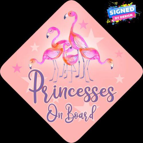 Flamingo Princesses à bord Enfant Bébé À Bord Voiture Signe ~ non comm