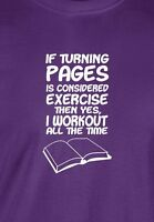 Turn Page Work Out T-shirt Reading Kindle Bookworm Library Unisex Men Ladies Tee