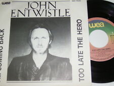 "7"" - John Entwistle (The Who) Too late the Hero & I´m coming back - Dutch # 1743"