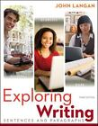 Exploring Writing : Sentences and Paragraphs by John Langan (2012, Paperback)