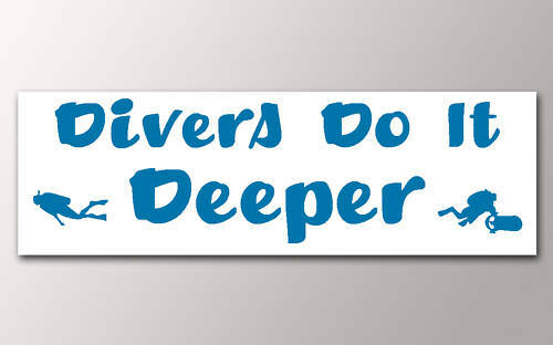1 DIVERS DO IT DEEPER CAR WINDOW OR CYLINDER STICKER