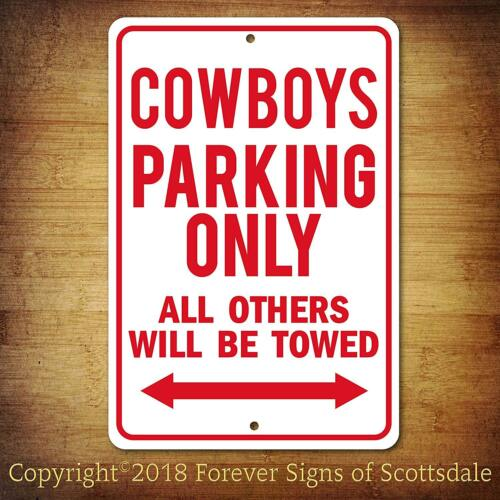 Dallas Cowboys NFL Football Parking Only All Others Towed Aluminum Sign
