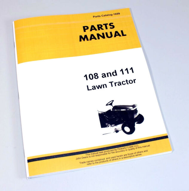 John Deere108 111 Lawn Tractor Parts Assembly Manual Catalog
