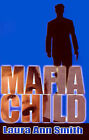 Mafia Child by Laura Ann Smith (Paperback, 2001)