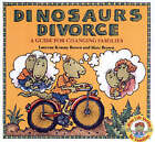 Dinosaurs Divorce: A Guide for Changing Families by Laurene Krasny Brown, Marc Brown (Paperback, 1986)