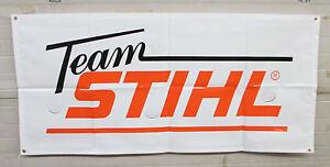 TEAM-STIHL-34-034-x-72-034-BANNER-HEAVY-DUTY-FAST-SHIPPING