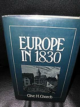 Europe in Eighteen Thirty by Church, Clive H.