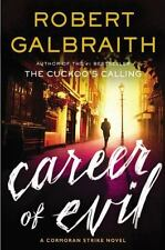 The Cormoran Strike: Career of Evil No. 3 by Robert Galbraith (2015, Hardcover)