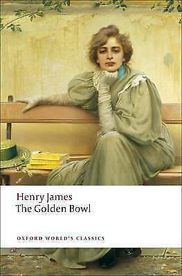 1 of 1 - James, Henry, The Golden Bowl (Oxford World's Classics), Very Good Book