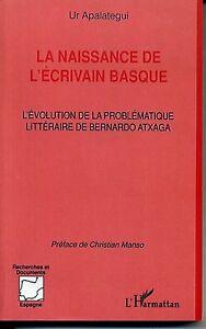LA-NAISSANCE-DE-L-039-ECRIVAIN-BASQUE-UR-APALATEGUI-L-039-HARMATTAN-2000
