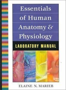 Essentials Of Human Anatomy And Physiology Lab Manual 6th Edition